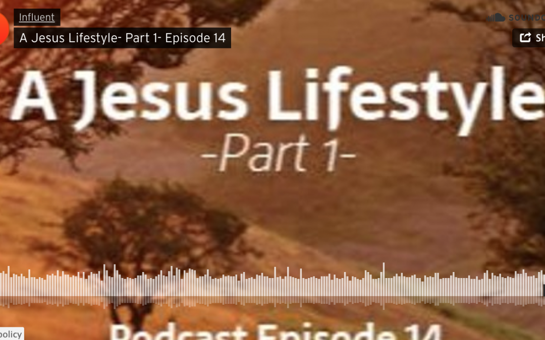 A Jesus Lifestyle Part One
